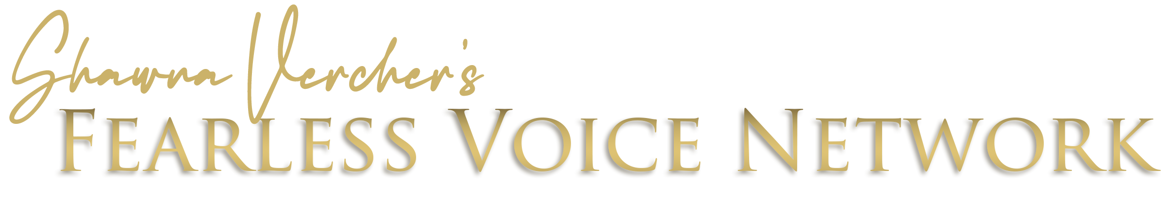 Shawna Vercher's Fearless Voice Network
